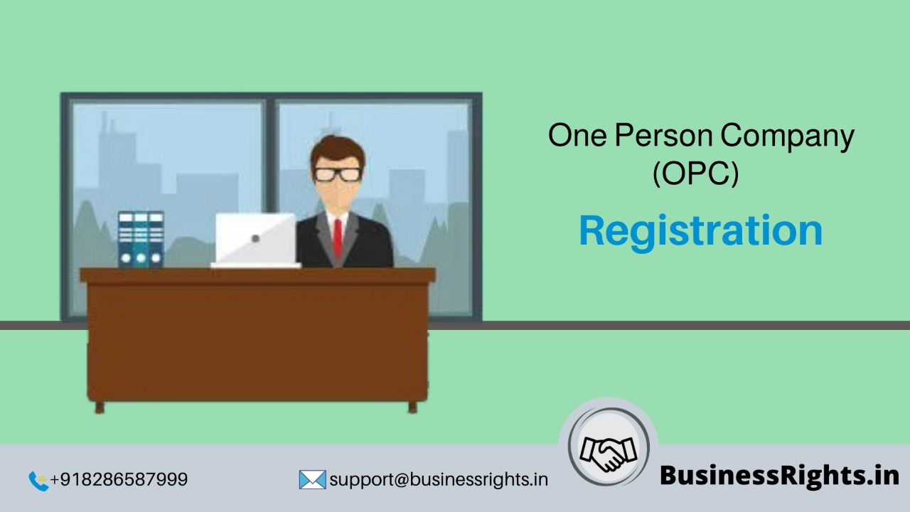 One Person Company Registration in India for StartUps