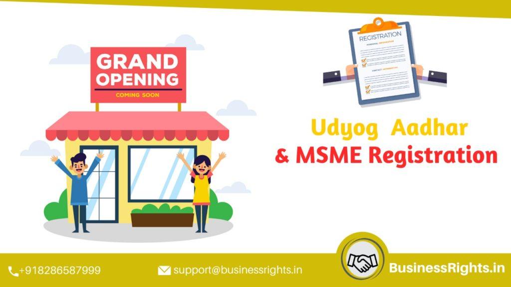 Udyog Aadhaar and MSME Registration