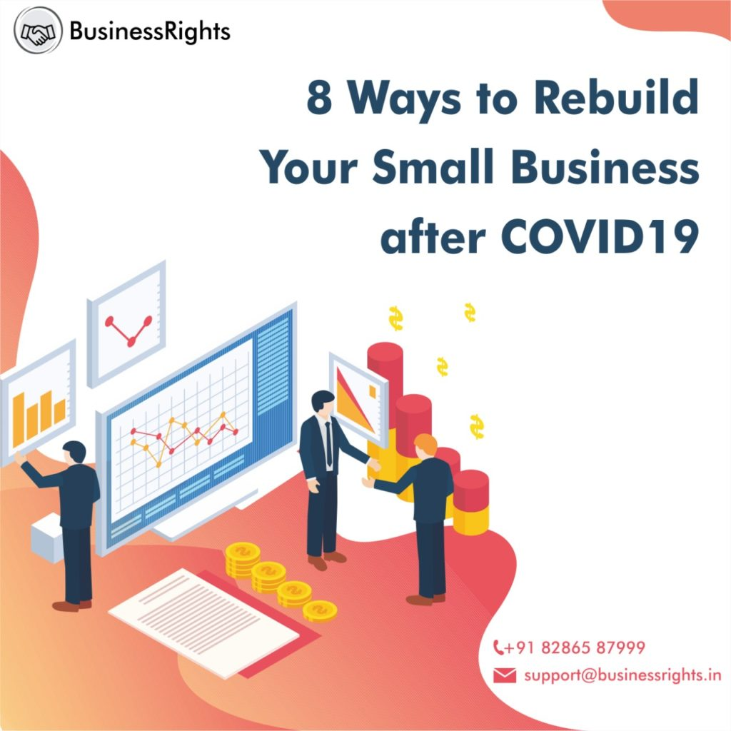 Ways To Rebuild Small Business After COVID19