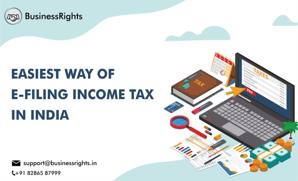 Easy Way Of E-Filing Income Tax In India